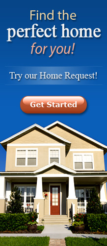 Find the right home in the right neighborhood. Try the Custom Home Request